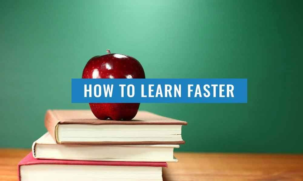 Scientific ways to learn faster