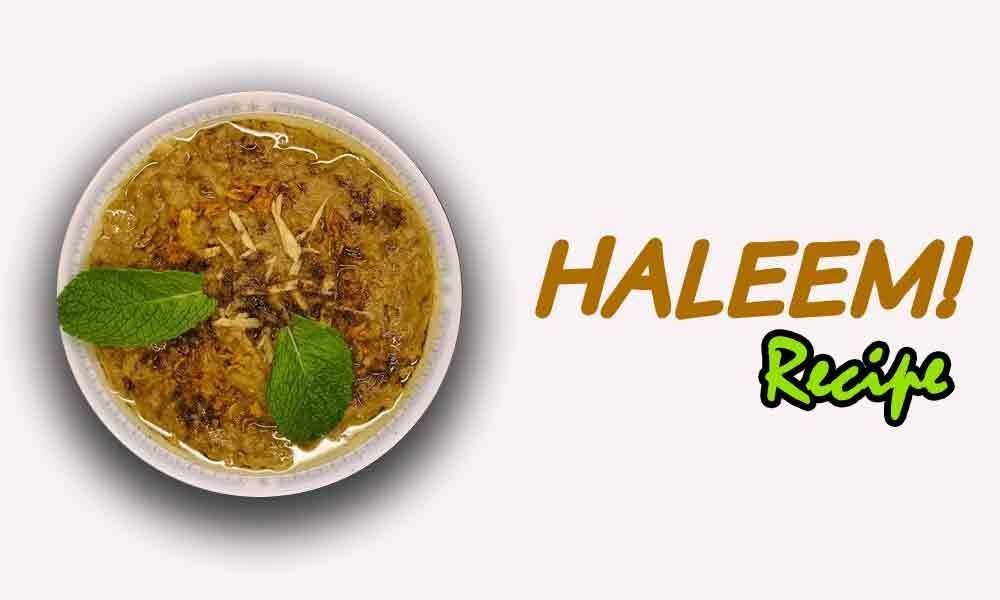 Fasting Time Feasting Dish - Recipe of Haleem