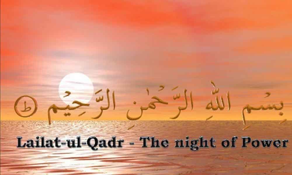 Laylat-ul-Qadr - The Night of Power