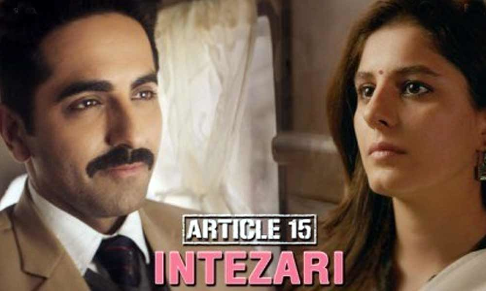 Ayushmann Khurrana Unveils Intezari From Article 15