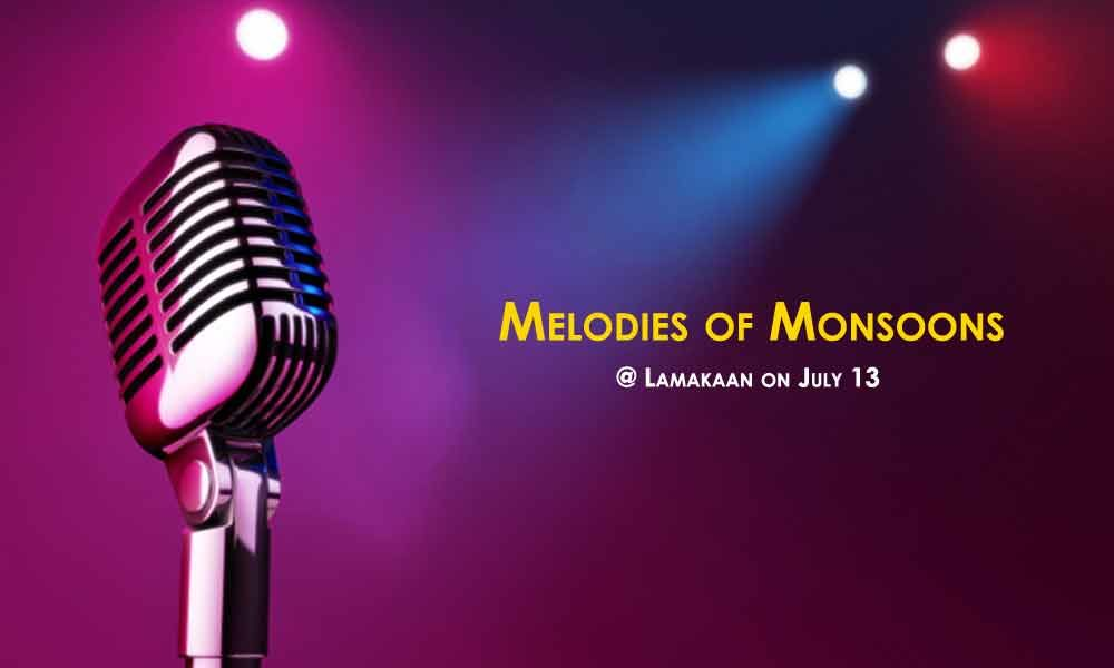 The Melodies of Monsoons at Lamakaan on July 13