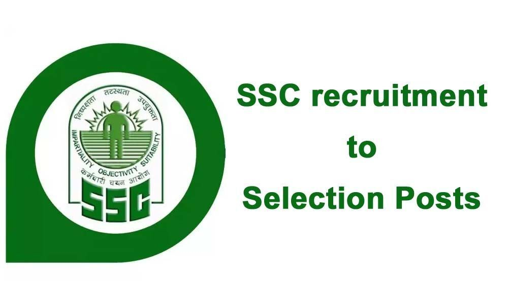 SSC recruitment to Selection Posts