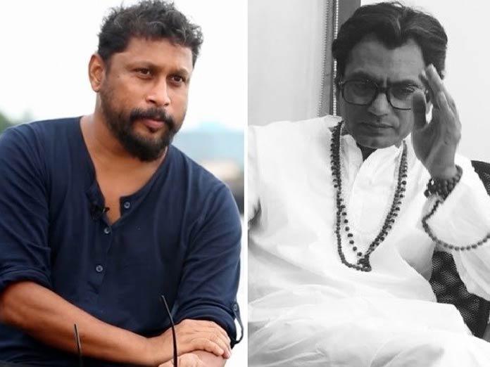 Nawazuddin Siddiqui is Phenomenal in Thackeray Says Shoojit Sircar
