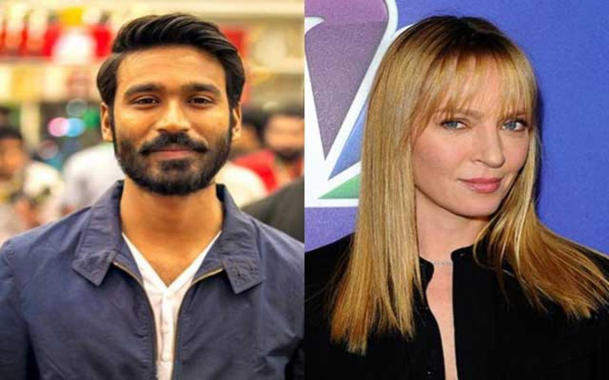 Dhanushs Hollywood debut to feature Uma Thurman