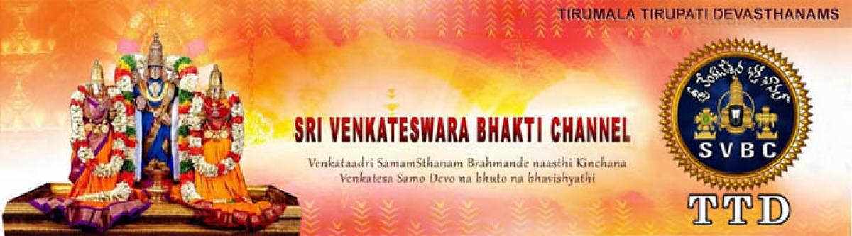 Transforming TTD and Shri Venkateswara Bhakti Channel (SVBC) as Universal Centres of Spiritual Learning