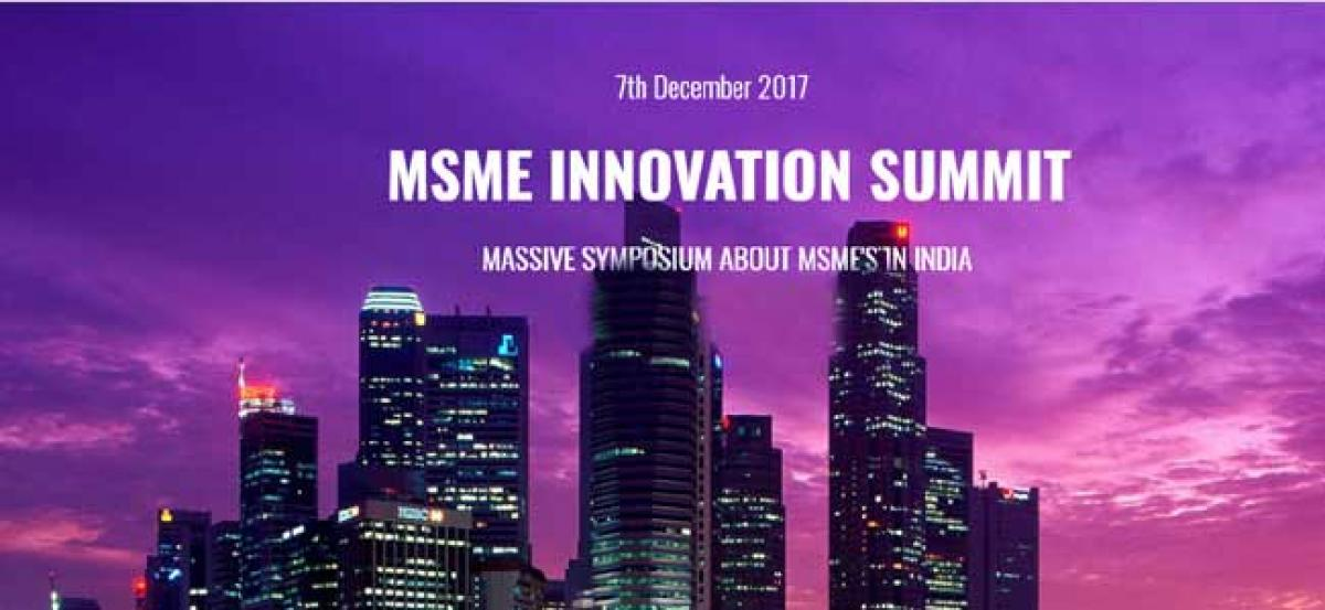 Strong Business Case modules to be set at MSME INNOVATION SUMMIT