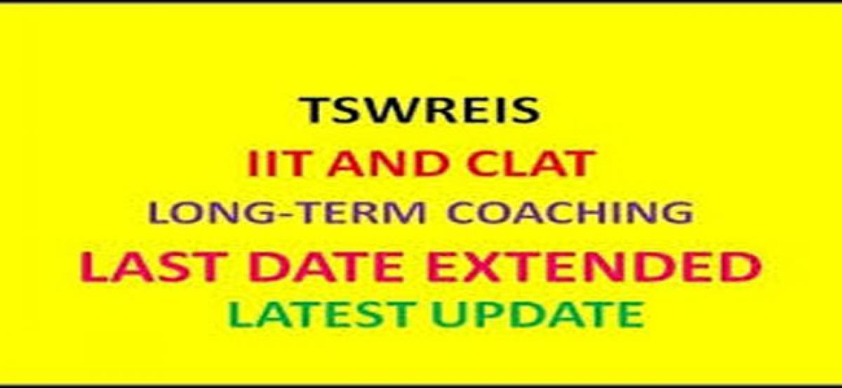 TSWREIS extends date for IIT, CLAT