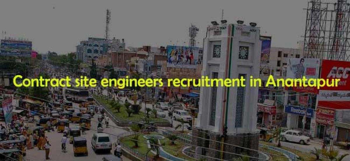 Contract site engineers recruitment in Anantapur