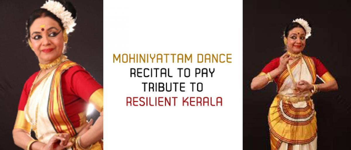 Mohiniyattam dance recital to pay tribute to resilient Kerala
