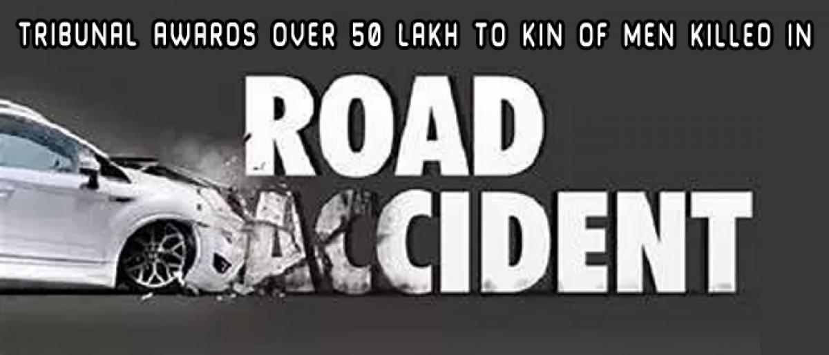 MACT awards over 50 lakh to family of man killed in accident