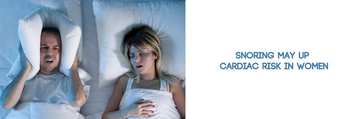 Snoring may up cardiac risk in women