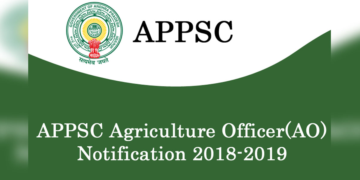 APPSC Agriculture officer notification released