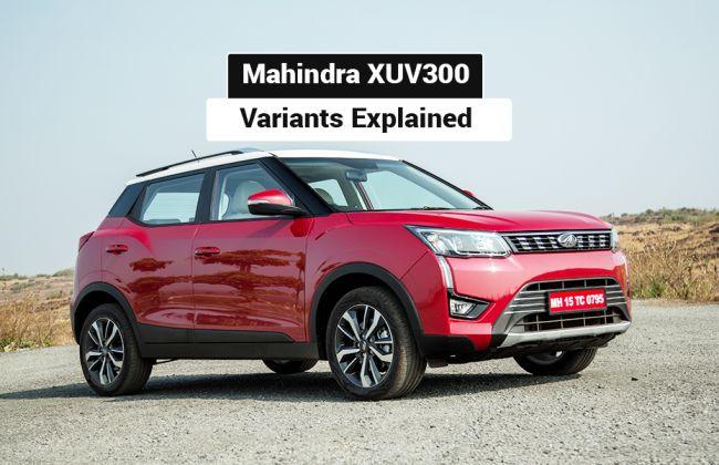 Mahindra XUV300 Variants Explained: W4, W6, W8 and W8(O)